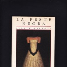 Libros de segunda mano: LA PESTE NEGRA - NINA BERBEROVA - CIRCE EDICIONES 1989 / 1ª EDICION. Lote 246293555