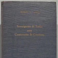 Libros de segunda mano: INVESTIGACION DE SUELOS PARA CONSTRUCCION DE CARRETERAS. JONES. Lote 246330595
