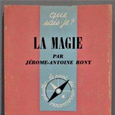 Libros de segunda mano: LA MAGIE. RONY. Lote 246332000