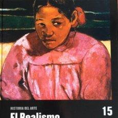 Libri di seconda mano: EL REALISMO Y EL IMPRESIONISMO.COLECCIÓN HISTORIA DEL ARTE. EL PAÍS SALVAT. TAPA DURA GRAN FORMATO.. Lote 246337475