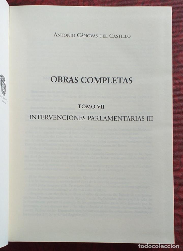 Libros de segunda mano: Obras completas Cánovas del Castillo. Tomo VII. Volumen 10. Intervenciones parlamentarias III. 1997. - Foto 3 - 246355345