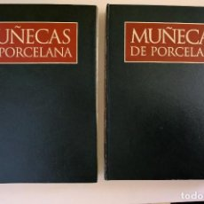 Libros de segunda mano: EL MARAVILLOSO MUNDO DE LAS MUÑECAS DE PORCELANA. PLANETA DE AGOSTINI. 2 VOLÚMENES.. Lote 246452390