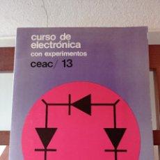 Libros de segunda mano: CURSO DE ELECTRÓNICA CON EXPERIMENTOS CEAC/ 13. ENVÍO CERTIFICADO 4,99. Lote 246479190
