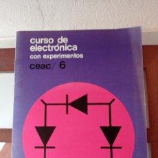 Libros de segunda mano: CURSO DE ELECTRÓNICA CON EXPERIMENTOS CEAC/ 6. ENVÍO CERTIFICADO 4,99. Lote 246479350
