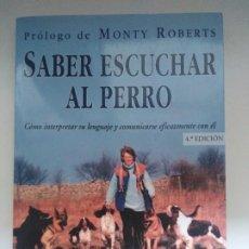 Libros de segunda mano: SABER ESCUCHAR AL PERRO JAN FENNELL ED. EL DRAC.SL. Lote 246492185