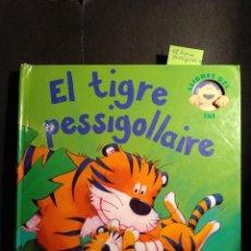 Libros de segunda mano: EL TIGRE PESSIGOLLAIRE - POP UP. Lote 246520410