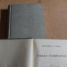 Libros de segunda mano: OBRAS COMPLETAS. TOMO I (1902-1916). TOMO II. (1916-1934). ORTEGA Y GASSET (JOSÉ). Lote 246520980