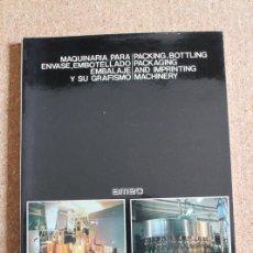 Libros de segunda mano: MAQUINARIA PARA ENVASE, EMBOTELLADO, EMBALAJE Y SU GRAFISMO. BARCELONA, AMEC, S.A.. Lote 246533940