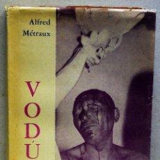 Libros de segunda mano: VODÚ. ALFRED MÉTRAUX. Lote 246638715