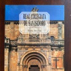 Libros de segunda mano: REAL COLEGIATA DE SAN ISIDORO HISTORIA ARTE Y VIDA EDILESA ANTONIO VIÑAYO GONZALEZ 1998. Lote 246712810