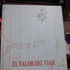 Libros de segunda mano: EL VALOR DEL VIAJE EDITORIAL PLANETA DESDE COLÓN A LA LUNA. Lote 246754135