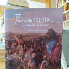 Libros de segunda mano: ESPAÑA 702-719 LA CONQUISTA MUSULMANA. LUIS A. GARCIA MORENO. UNIV. SEVILLA, 2014.MUY RARO. Lote 246863100