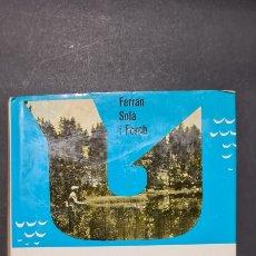 Libros de segunda mano: HAMS I PEIXOS DE FERRAN SOLÀ I FORCADELL. COL·LECCIÓ NATURA I ESPORT.. Lote 247043195