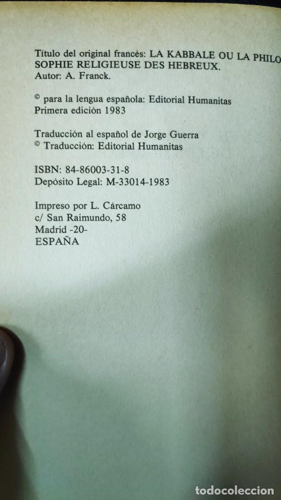 Libros de segunda mano: LA KABBALA O LA FILOSOFIA RELIGIOSA DE LOS HEBREOS ( A. FRANCK ) EDITORIAL HUMANITAS - Foto 4 - 247315640