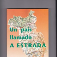 Libros de segunda mano: UN PAIS LLAMADO A ESTRADA. JOSE SANMARTIN SOBRINO (1997). Lote 247362460