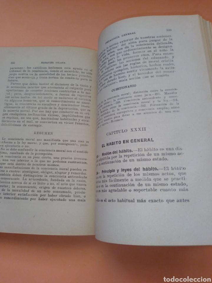 Libros de segunda mano: AÑOS 40 PEDAGOGIA GENERAL, EZEQUIEL SOLANA , TAPA DURA EN TELILLA - Foto 7 - 247553155