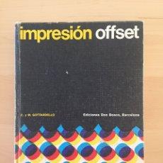 Libros de segunda mano: IMPRESIÓN OFFSET- C.Y M. GOTTARDELO- EDICIONES DON BOSCO 1973. Lote 247652115