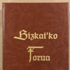 Libros de segunda mano: FUERO DE VIZCAYA - BIZKAIKO FORUA. FACSÍMIL EDICIÓN ESPECIAL NUMERADO. CASTELLANO Y EUSKERA. Lote 247724865