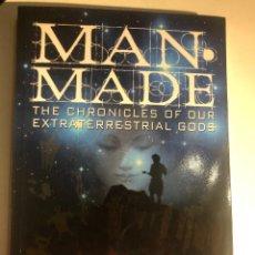 Libros de segunda mano: MAN-MADE: THE CHRONICLES OF OUR EXTRATERRESTRIAL GODS DE RITA LOUISE. Lote 247816790