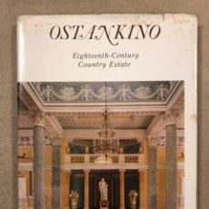 Libros de segunda mano: OSTANKINO (EIGHTEENTH CENTURY COUNTRY ESTATE). VV.AA. AURORA ART PUBLISHERS LENINGRAD 1981. Lote 248070890