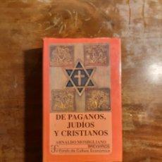 Libros de segunda mano: DE PAGANOS JUDÍOS Y CRISTIANOS. Lote 248080045