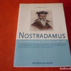Libros de segunda mano: NOSTRADAMUS LAS PROFECIAS DESDE HOY HASTA EL AÑO 2200 ( LAMBERTI BOCCONI ) ¡MUY BUEN ESTADO! VECCHI. Lote 248146810