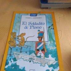 Libros de segunda mano: M-24 LIBRO HANS C ANDERSEN EL SOLDADITO DE PLOMO. Lote 248152040