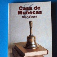 Livros em segunda mão: LIBRO: CASA DE MUÑECAS. HENRIK IBSEN. AÑO 1999. Lote 248246585