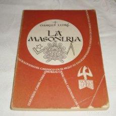 Libros de segunda mano: LA MASONERIA - CHARLES LEDRÉ - 1958. Lote 248591275