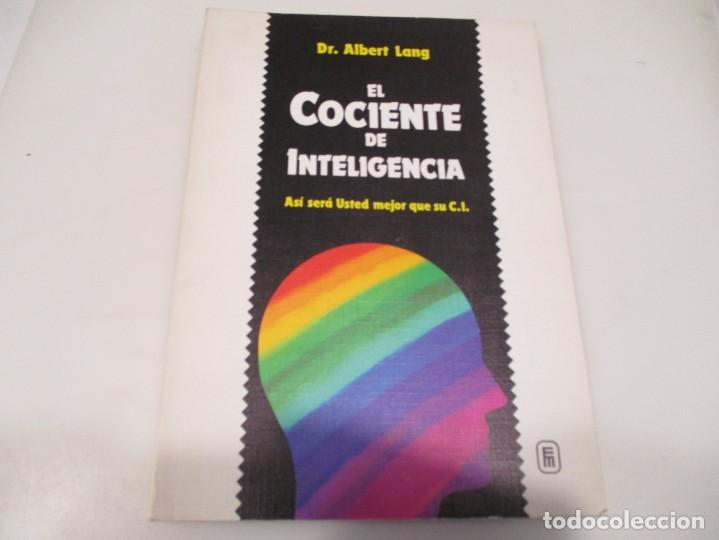 D.R ALBERT LANG EL COCIENTE DE INTELIGENCIA W5925 (Libros de Segunda Mano - Pensamiento - Otros)