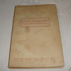 Libros de segunda mano: LO QUE ESPAÑA DEBE A LA MASONERÍA - COMIN,EDUARDO - EDITORA NACIONAL. MADRID 1956. Lote 248603270