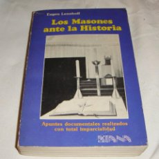 Libros de segunda mano: LOS MASONES ANTE LA HISTORIA. EUGEN LENNHOFF. 1981. CON ILUSTRACIONES.. Lote 248604180