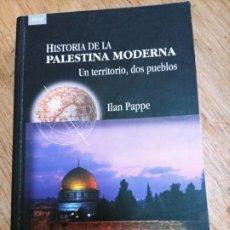 Libri di seconda mano: ILAN PAPPE: HISTORIA DE LA PALESTINA MODERNA. Lote 248716005