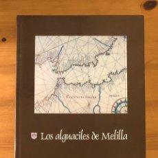 """Libros de segunda mano: """"LOS ALGUACILES DE MELILLA"""" MIGUEL VILLALBA. Lote 248827105"""