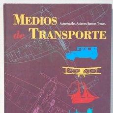 Libros de segunda mano: MEDIOS DE TRANSPORTE EL PAIS. Lote 248998875