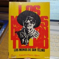 Libros de segunda mano: LITERATURA NICARAGÜENSE. LOS MONOS DE SAN PEDRO. LISANDRO CHAVEZ, ED. EL PEZ Y LA SERPIENTE, 1978. Lote 249060950