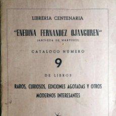 Libros de segunda mano: LIBRERÍA CENTENARIA ENEDINA FERNÁNDEZ OJANGUREN, CATÁLOGO NÚMERO 9 DE LIBROS RAROS... OVIEDO, 1964.. Lote 249072375