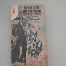 Libros de segunda mano: HISTORIA DE UNA PARROQUIA. Lote 249092935
