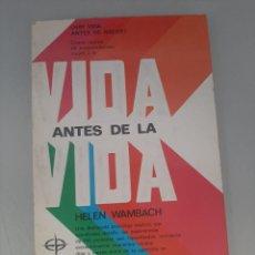 Libros de segunda mano: VIDA ANTES DE LA VIDA. Lote 249093055