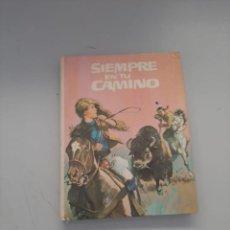 Libros de segunda mano: SIEMPRE EN TU CAMINO. Lote 249093350
