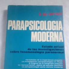 Libros de segunda mano: PARAPSICOLOGÍA MODERNA - J. G. PRATT - ED. PANEUROPEA, 1976. Lote 249116290