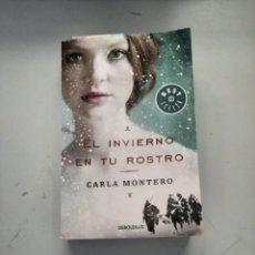 Libros de segunda mano: EL INVIERNO EN TU ROSTRO. Lote 249166500