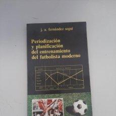 Libros de segunda mano: PERIODIZACION Y PLANIFICACION DEL ENTRENAMIENTO DEL FUTBOLISTA MODERNO. Lote 249167395