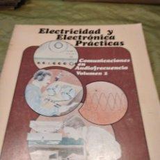 Libros de segunda mano: M-27 LIBRO ELECTRICIDAD Y ELECTRONICA PRACTICAS COMUNICACIONES EN AUDIOFRECUENCIA VOLUMEN 2. Lote 249360725