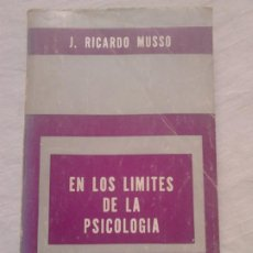 Libros de segunda mano: EN LOS LÍMITES DE LA PSICOLOGÍA - RICARDO MUSSO, BIBLIOTECA HOMBRE CONTEMPORÁNEO / PARAPSICOLOGÍA. Lote 249488090