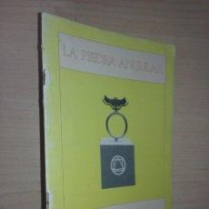 Libros de segunda mano: LA PIEDRA ANGULAR (REVISTA TRIMESTRAL DE LA ESCUELA ESPIRITUAL DE LA ROSACRUZ DE ORO LECTORIUM.... Lote 249498845