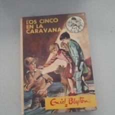 Libros de segunda mano: LOS CINCO EN LA CARAVANA. Lote 249542830