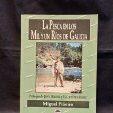 Libri di seconda mano: LA PESCA EN LOS MIL Y UN RÍOS DE GALICIA - MANUEL PIÑEIRO - TUTOR 2002. Lote 249545700