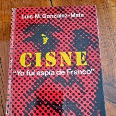 Libros de segunda mano: CISNE LUIS M. GONZÁLEZ-MATA. Lote 250120100