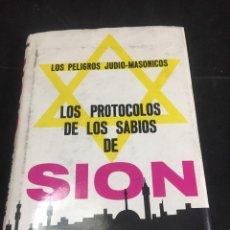 Libros de segunda mano: LOS PROTOCOLOS DE LOS SABIOS DE SIÓN. LOS PELIGROS JUDIO-MASÓNICO. EDITORIAL ËPOCA MÉXICO 1979. Lote 250127330